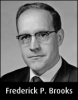 Frederick P. Brooks