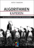 Algorithmen kapieren - Eine illustrierte Einführung