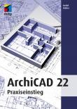 ArchiCAD 22 - Praxiseinsteig