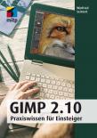 GIMP 2.10 -- Praxiswissen für Einsteiger