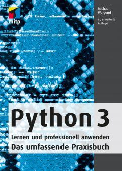 Python 3 - Lernen und professionell anwenden