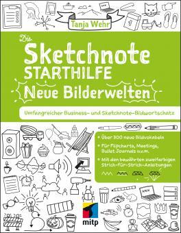 Die Sketchnote Starthilfe - Neue Bilderwelten Buch