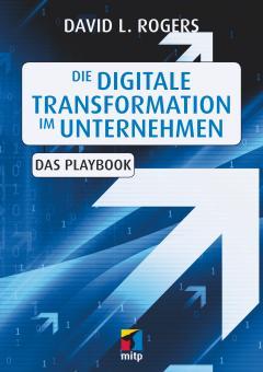 Die digitale Transformation im Unternehmen