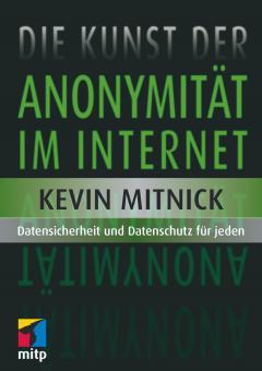 Die Kunst der Anonymität im Internet