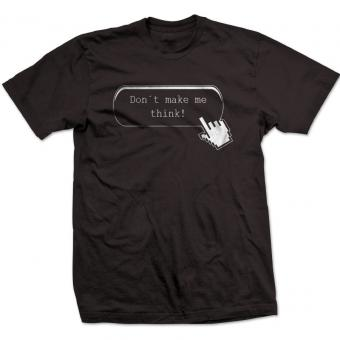 "T-Shirt ""Don't make me think"""