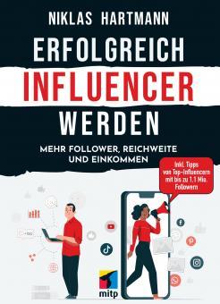 Erfolgreich Influencer werden