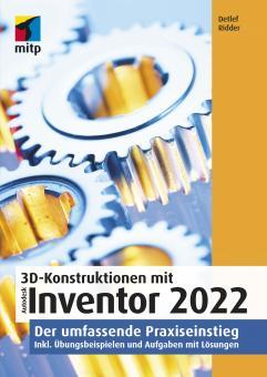 3D-Konstruktionen mit Autodesk Inventor 2022