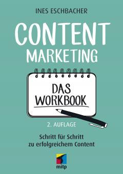 Content Marketing - Das Workbook