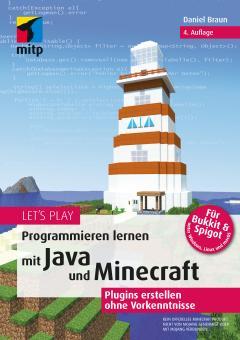 Programmieren lernen mit Java und Minecraft