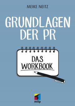 Das Praxisbuch für gute PR