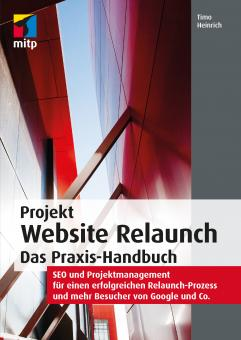 Projekt Website Relaunch – Das Praxis-Handbuch