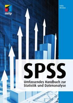 SPSS - Umfassendes Handbuch zu Statistik und Datenanalyse