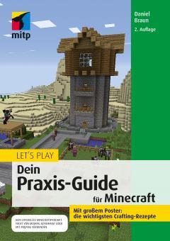 Let's Play: Dein Praxis-Guide für Minecraft