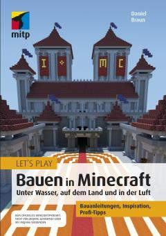 Let's Play: Bauen in Minecraft