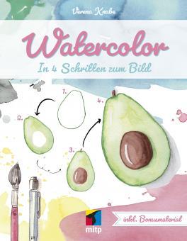 Watercolor  - In vier Schritten zum Bild