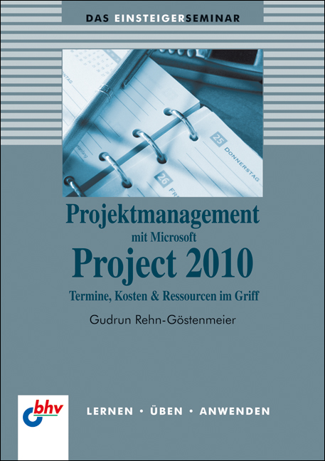 Projektmanagement mit Microsoft Project 2010