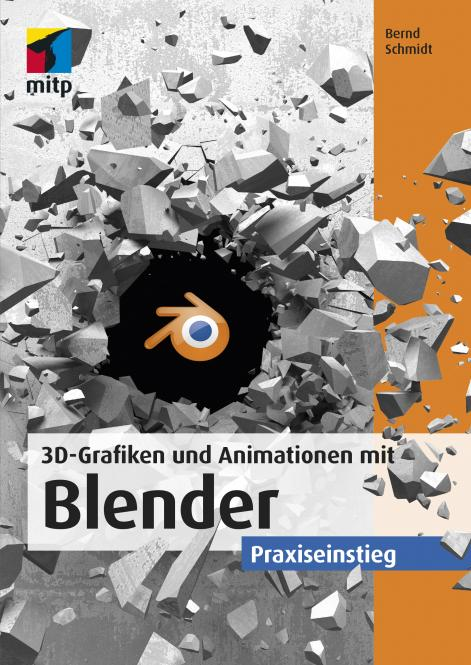 3D-Grafiken und Animationen mit Blender