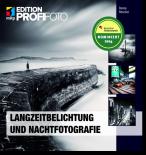 Langzeitbelichtung und Nachtfotografie