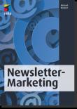 Erfolgreiches Newsletter-Marketing
