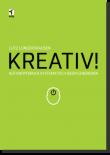 Kreativ! Auf Knopfdruck systematisch Ideen generieren