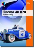 Cinema 4D R20 - Praxiseinstieg