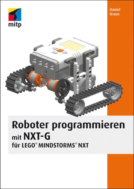 Mitp Verlag Roboter Programmieren Mit Nxt G Für Lego Mindstorms